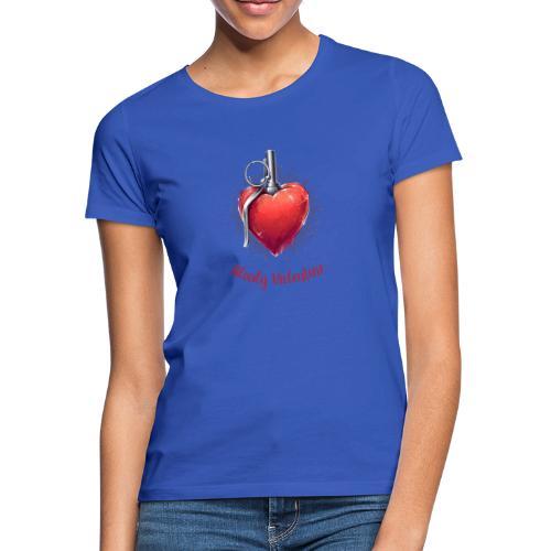 Bloody Valentine Design - Valentinstag Geschenk - Frauen T-Shirt