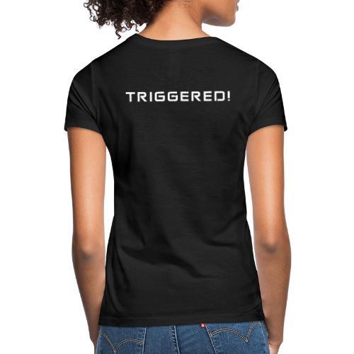 White Negant logo + TRIGGERED! - Dame-T-shirt