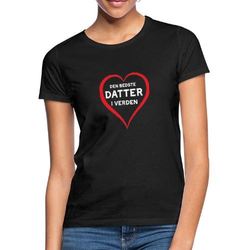 Bedste Datter i Verden - Dame-T-shirt