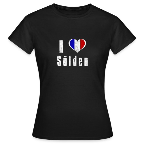 I love Sölden (France) - Frauen T-Shirt