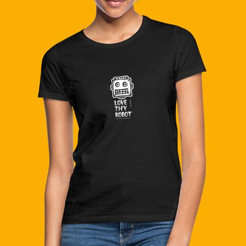 Dat Robot: Support this cute face - Vrouwen T-shirt