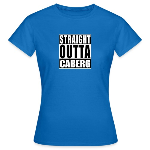 Straight outta Caberg - Vrouwen T-shirt
