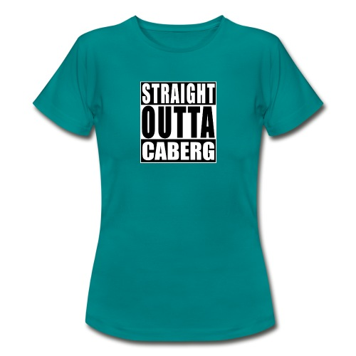 Straight outta Caberg - Vrouwen T-shirt