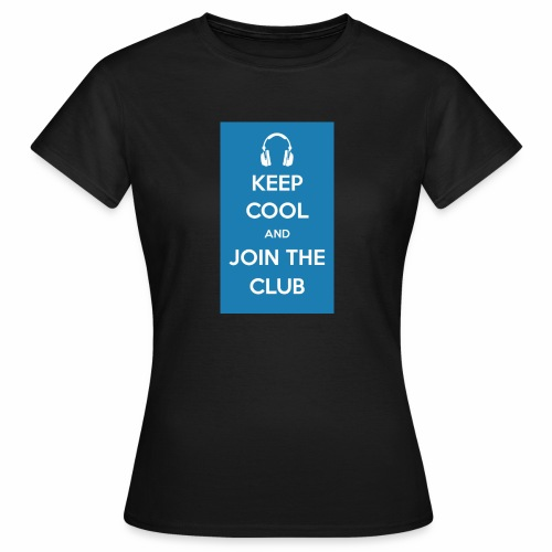 Join the club - Women's T-Shirt
