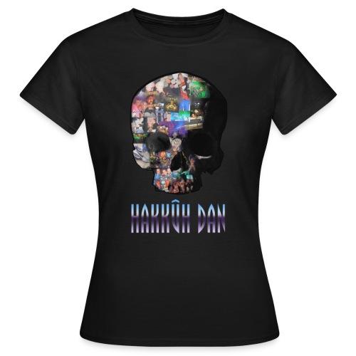 hakkuh dan - Vrouwen T-shirt