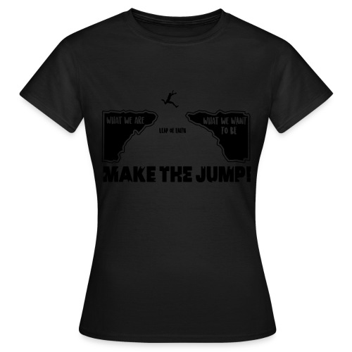 makethejump - Frauen T-Shirt
