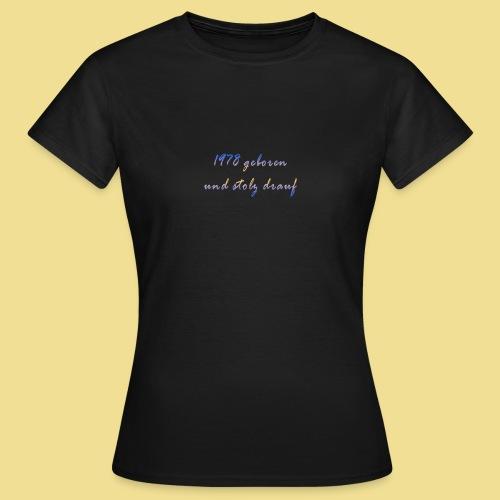 1978 - Frauen T-Shirt