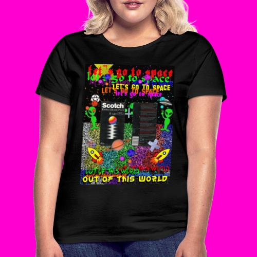 LET S GO TO SPACE - Women's T-Shirt