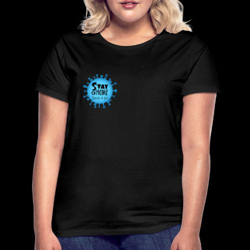 Stay Home (Blue) - Women's T-Shirt