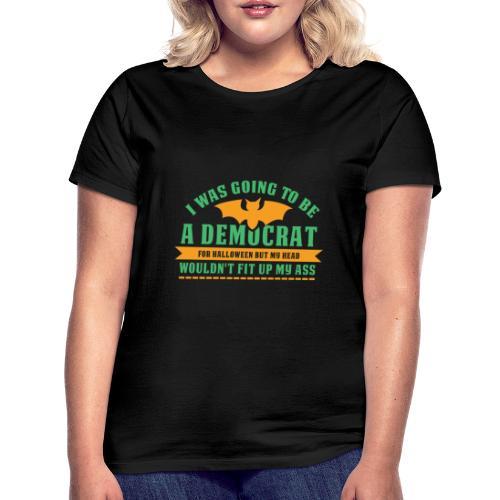 Ich wollte ein Demokrat zu Halloween sein - Frauen T-Shirt