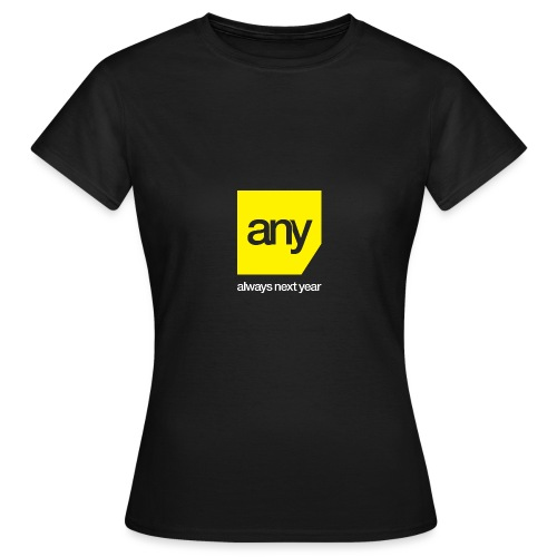 Always Next Year - Women's T-Shirt