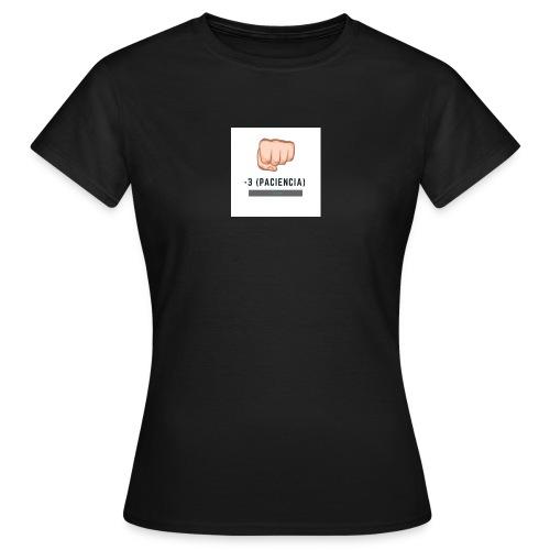 paciencia puño - Camiseta mujer