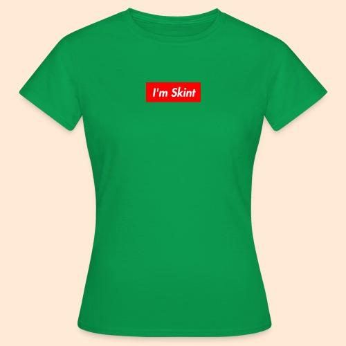 I'm Skint - Women's T-Shirt