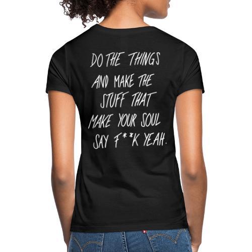 F**K YEAH ! - Women's T-Shirt