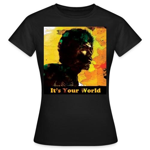 Gil Scott Heron It s Your World - Women's T-Shirt