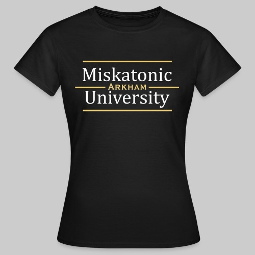 MJKv1: Miskatonic University - Arkham - Frauen T-Shirt
