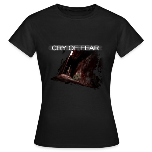 Cry of Fear - Design 2 - Women's T-Shirt