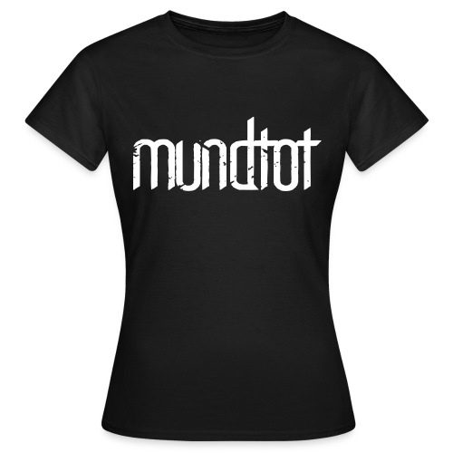 Mundtot Schwarz - Frauen T-Shirt