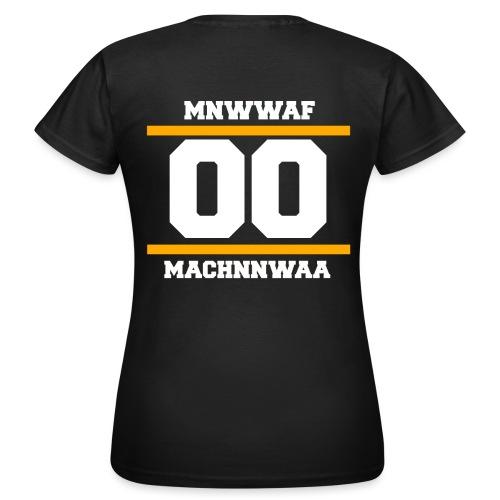 ORIGINAL t shirt design machnnwaa png - Frauen T-Shirt