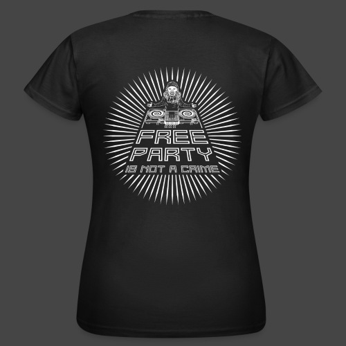 free party n'est pas un crime tekno 23 - T-shirt Femme