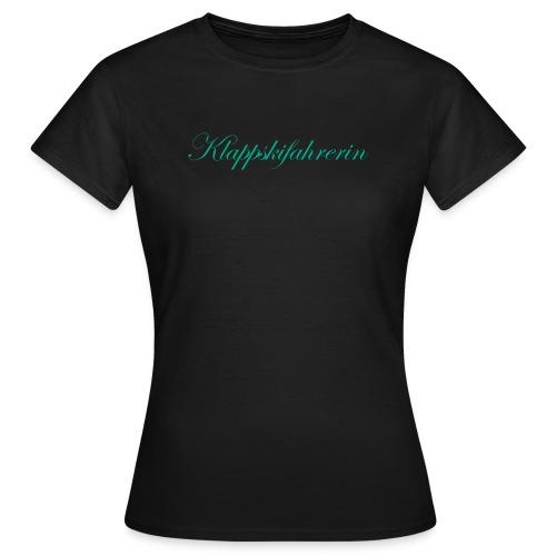 klappskifahrerin schrift - Frauen T-Shirt