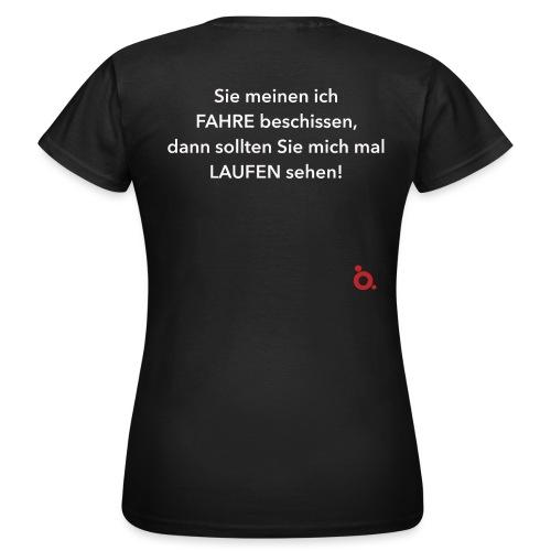 Fahren - Laufen weiss - Frauen T-Shirt