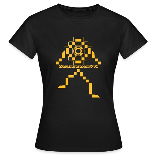 Basssucht - Frauen T-Shirt