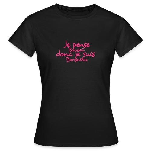 je_pense_donc_je_suis - T-shirt Femme
