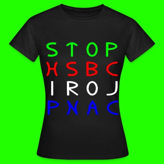 STOP HSBC IROJ PNAC   Women's T-Shirt