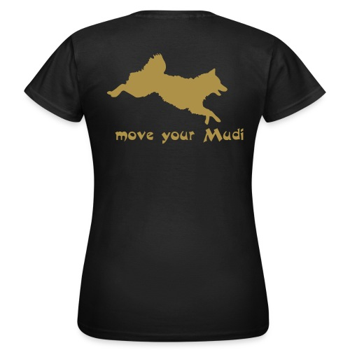 move your mudi - Women's T-Shirt