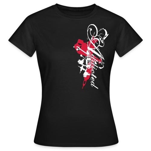addicted - Frauen T-Shirt