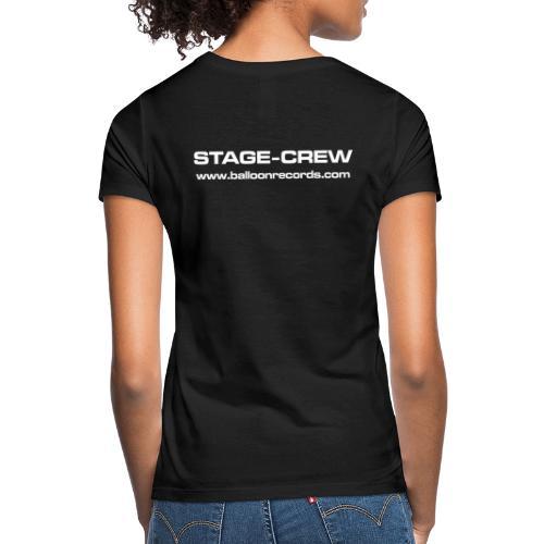 Stage-Crew - Frauen T-Shirt