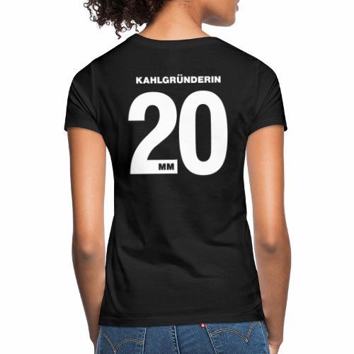 Kahlgruenderin 2020 - Frauen T-Shirt