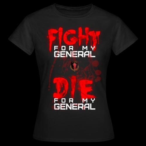Bloody Fight Die - Women's T-Shirt