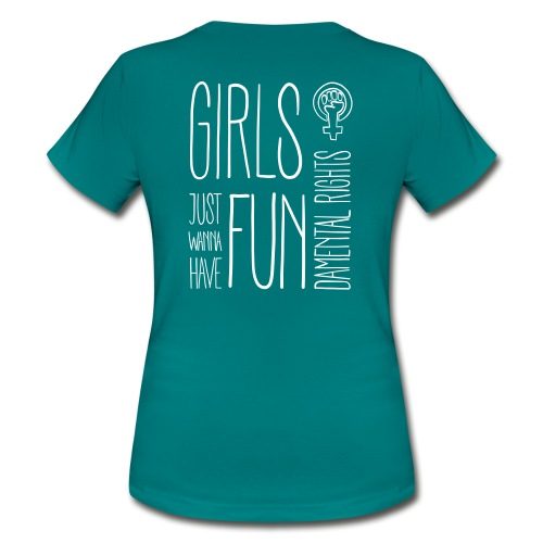 Girls just wanna have fundamental rights - Frauen T-Shirt