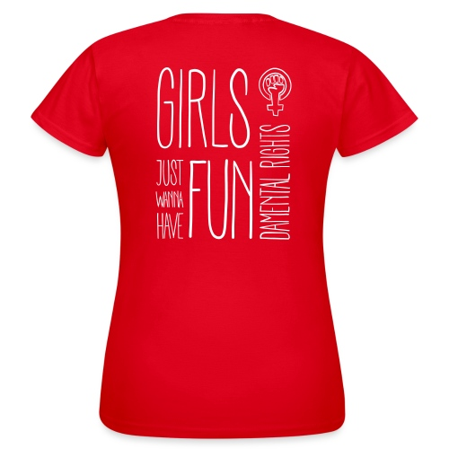 Girls just wanna have fundamental rights - Frauen T-Shirt