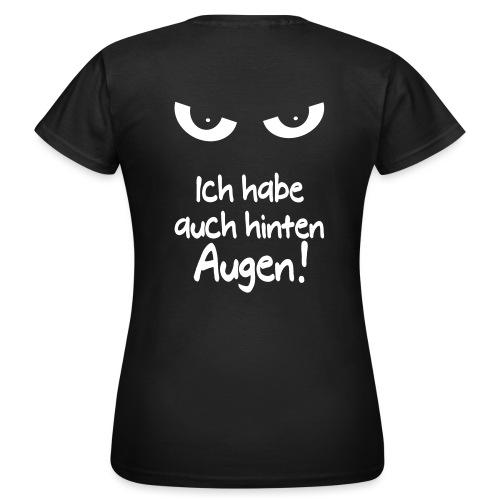 Böser Blick Augen Schlechte Laune Sprüche Geschenk - Frauen T-Shirt