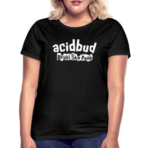 acidbud - Frauen T-Shirt