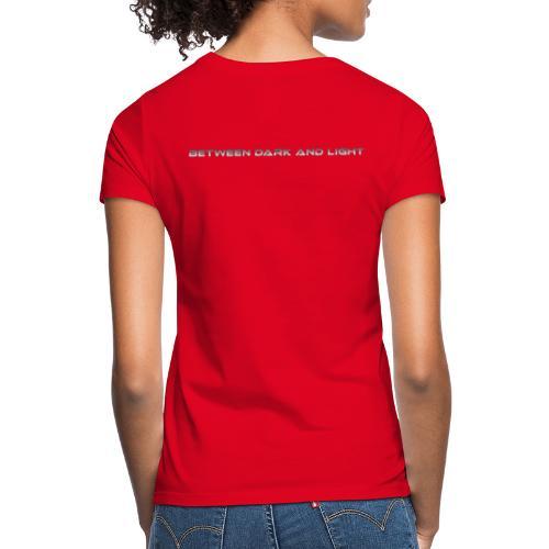 BetweenDarkAndLight Horizontal - Naisten t-paita