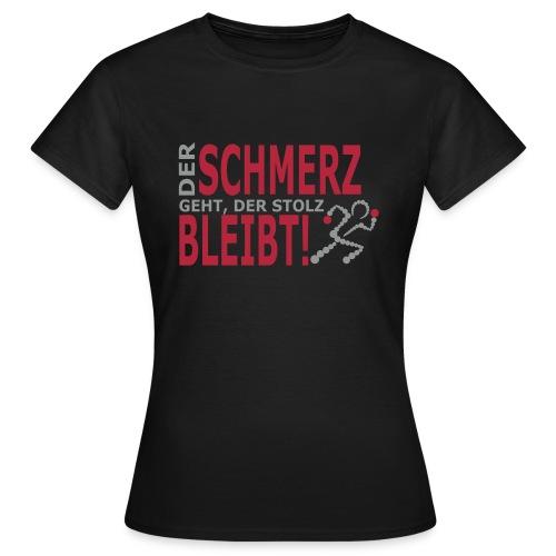 schmerz - Frauen T-Shirt