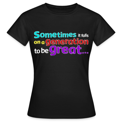 GG Quote for black front - Women's T-Shirt