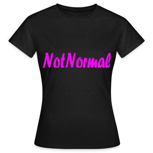 NotNormal Rosa - T-skjorte for kvinner