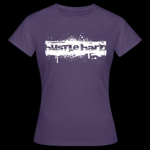 Hustle Hard blanc - T-shirt Femme
