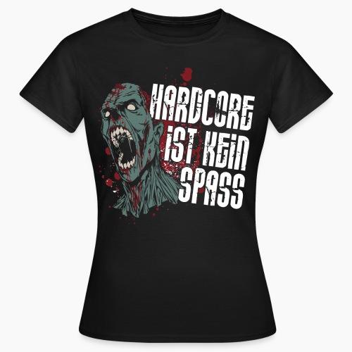 HC Ist Kein Spass - Women's T-Shirt