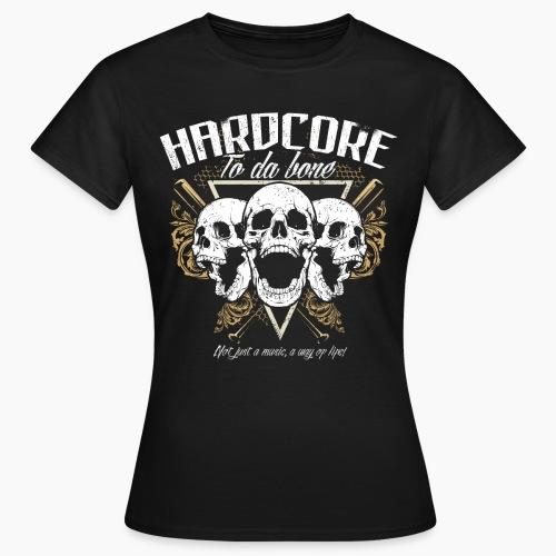 HC To Da Bone - Women's T-Shirt