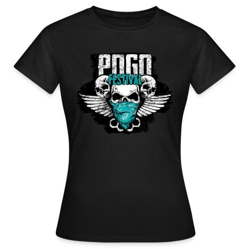 Pogo Festival - Fallen, Aufstehen, Weiter, Machen - Frauen T-Shirt