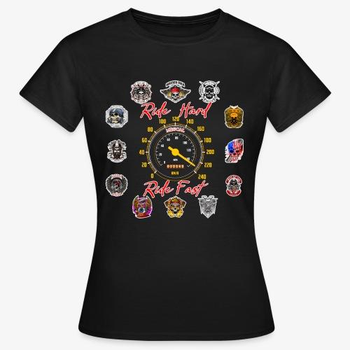 Ride Hard Ride Fast - Collezione 3 - Maglietta da donna
