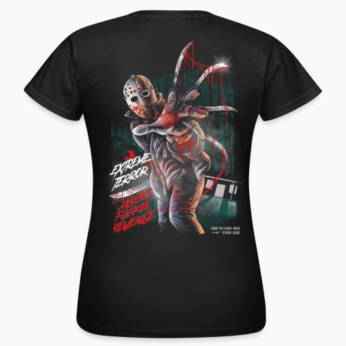 Extreme Terror - Jason's Fuckin' Revenge - Women's T-Shirt