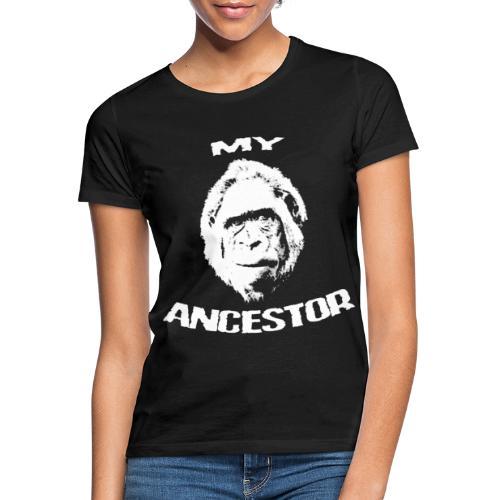 MY ANCESTOR - Women's T-Shirt