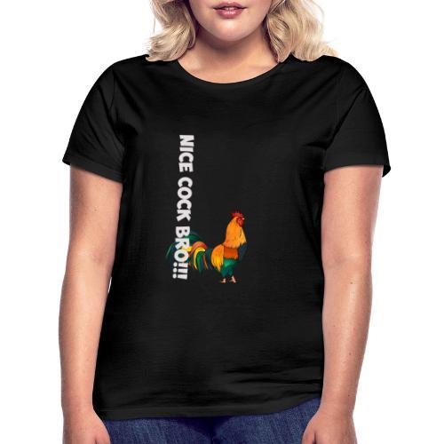 NiceCock - Frauen T-Shirt